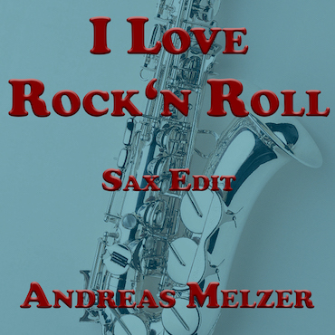 I Love Rock'n Roll SAX
