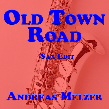Old Town Road SAX